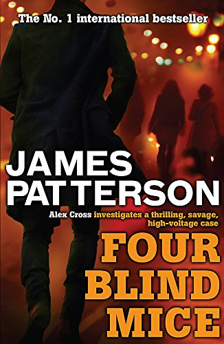 Four Blind Mice (Alex Cross) from Headline