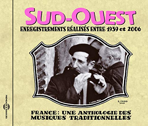 France: Une Anthologie - Sud-Ouest 1939-2006 from Fremeaux