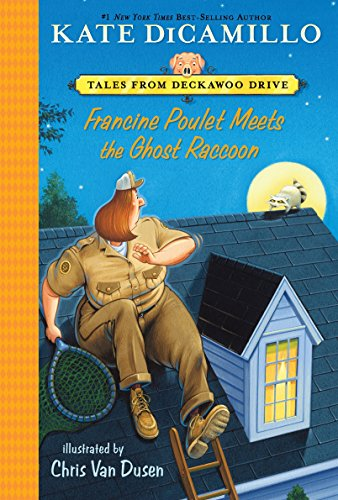 Francine Poulet Meets the Ghost Raccoon: Tales from Deckawoo Drive, Volume Two: 2 from Candlewick Press (MA)