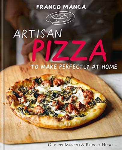 Franco Manca, Artisan Pizza to Make Perfectly at Home from Kyle Books