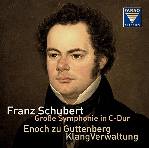Franz Schubert: Symphony in C major 'The Great', D944 [Orchestra KlangVerwaltung; Enoch zu Guttenberg] [Farao Classics: S108097] from CD