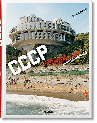 Frédéric Chaubin: Cosmic Communist Constructions Photographed: FO from Taschen
