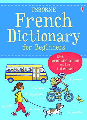 French Dictionary for Beginners (Usborne Language Dictionary for Beginners): 1 from Usborne Publishing Ltd