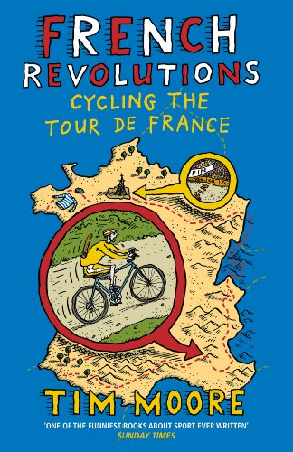 French Revolutions: Cycling the Tour de France from Yellow Jersey