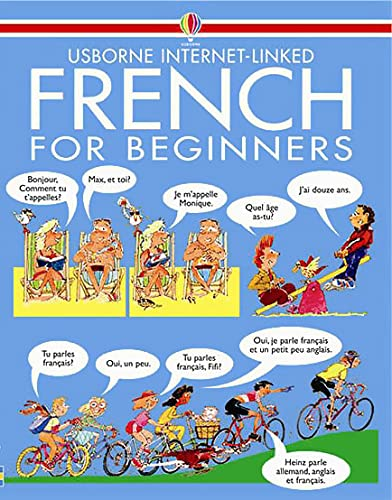 French for Beginners: Internet Linked (Usborne Language Guides) from Usborne Publishing Ltd