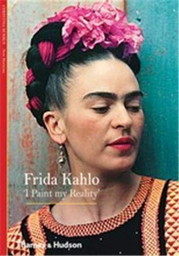 Frida Kahlo: 'I Paint my Reality' (New Horizons) from Thames and Hudson Ltd