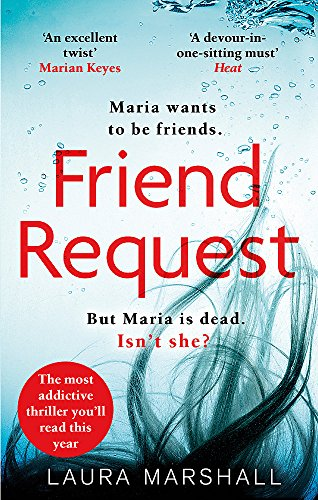 Friend Request: The most addictive psychological thriller you'll read this year from Laura Marshall
