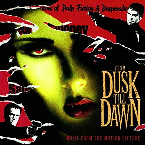 From Dusk Till Dawn Soundtrack (Gatefold & booklet) [VINYL]