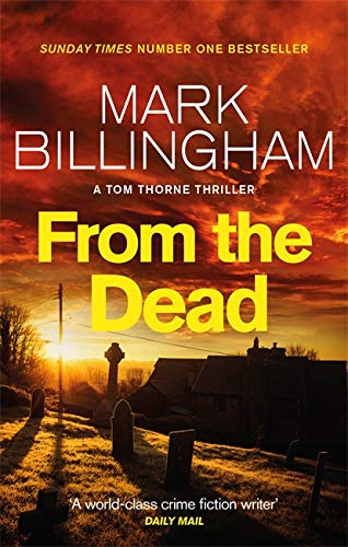 From The Dead (Tom Thorne Novels) from Sphere