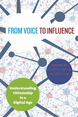 From Voice to Influence: Understanding Citizenship in a Digital Age from University of Chicago Press