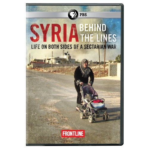 Frontline: Syria Behind the Lines [DVD] [Region 1] [US Import] [NTSC] from PBS