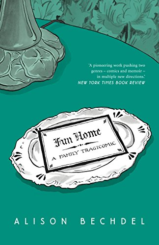 Fun Home: A Family Tragicomic from Jonathan Cape