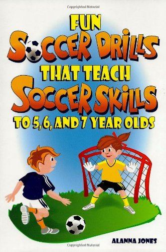 Fun Soccer Drills That Teach Soccer Skills to 5, 6, and 7 Year Olds from Rec Room Publishing