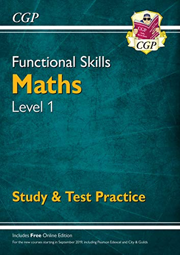 New Functional Skills Maths Level 1 - Study & Test Practice (for 2019 & beyond) (CGP Functional Skills) from Coordination Group Publications Ltd (CGP)