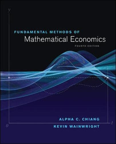 Fundamental Methods of Mathematical Economics from McGraw-Hill Education