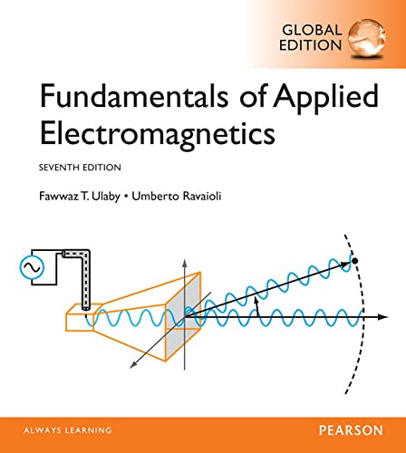 Fundamentals of Applied Electromagnetics, Global Edition from Pearson