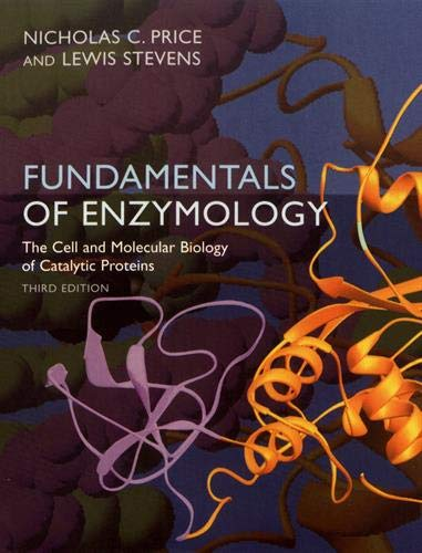 Fundamentals of Enzymology: Cell and Molecular Biology of Catalytic Proteins from Oxford University Press, USA