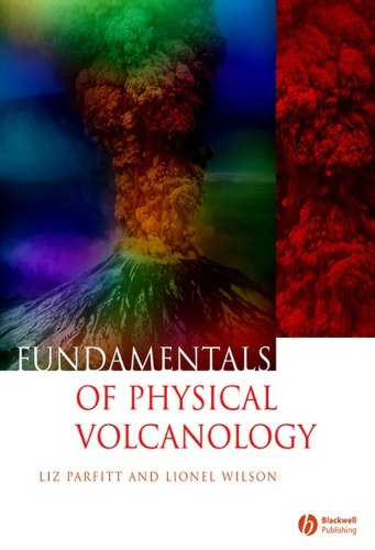 Fundamentals of Physical Volcanology from Wiley-Blackwell