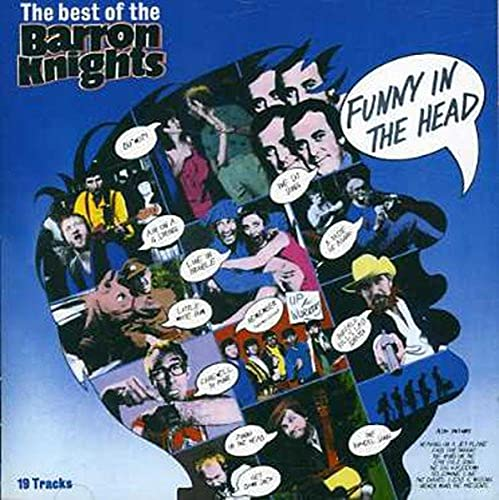 Funny In The Head - The Best Of The Barron Knights from Barron Knights