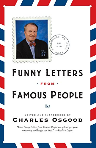 Funny Letters from Famous People from Three Rivers Press (CA)