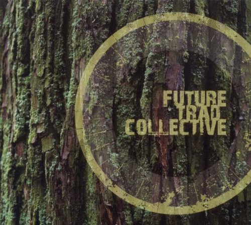 Future Trad Collective