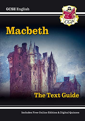 Grade 9-1 GCSE English Shakespeare Text Guide - Macbeth (CGP GCSE English 9-1 Revision) from CGP Books