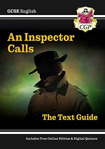 Grade 9-1 GCSE English Text Guide - An Inspector Calls (CGP GCSE English 9-1 Revision) from CGP Books