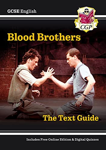 Grade 9-1 GCSE English Text Guide - Blood Brothers (CGP GCSE English 9-1 Revision) from Coordination Group Publications Ltd (CGP)