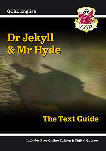 Grade 9-1 GCSE English Text Guide - Dr Jekyll and Mr Hyde from Coordination Group Publications Ltd (CGP)