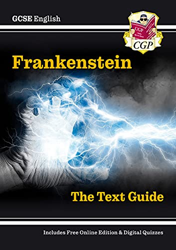 Grade 9-1 GCSE English Text Guide - Frankenstein (CGP GCSE English 9-1 Revision) from Coordination Group Publications Ltd (CGP)