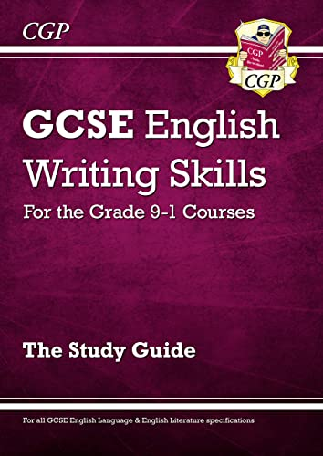 GCSE English Writing Skills Study Guide - for the Grade 9-1 Courses (CGP GCSE English 9-1 Revision) from Coordination Group Publications Ltd (CGP)