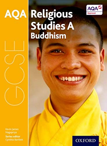 GCSE Religious Studies for AQA A: Buddhism from OUP Oxford