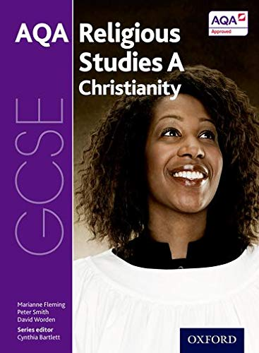 GCSE Religious Studies for AQA A: Christianity from OUP Oxford