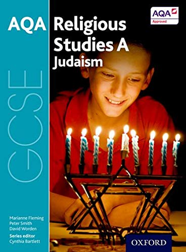 GCSE Religious Studies for AQA A: Judaism from OUP Oxford