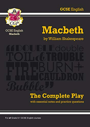 "GCSE Shakespeare Macbeth Complete Play (with Notes): ""Macbeth"" - The Complete Play Pt. 1 & 2 (Gcse English Annotated Text) from Coordination Group Publications Ltd (CGP)"