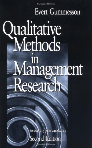 GUMMESSON: QUALITATIVE METHODS (P 2/ED) IN MANAGEMENT RE-SEARCH from Sage Publications, Incorporated