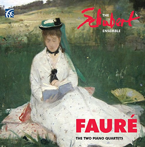 Gabriel Faure The Two Piano Quartets from NIMBUS