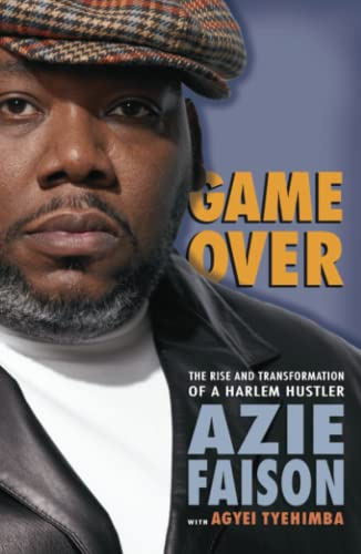 Game Over: The Rise and Transformation of a Harlem Hustler from Atria Books