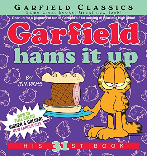 Garfield Hams It Up: His 31st Book from Ballantine Books