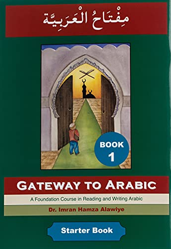 Gateway to Arabic (Book 1) from Anglo-Arabic Graphics Ltd