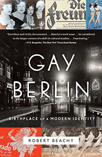 Gay Berlin: Birthplace of a Modern Identity from Alfred A. Knopf