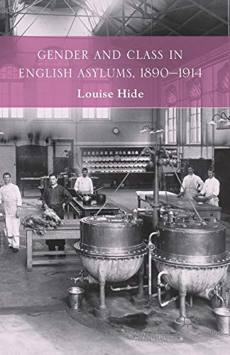 Gender and Class in English Asylums, 1890-1914 from Palgrave Macmillan