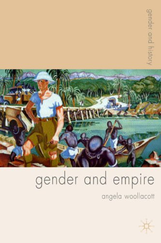 Gender and Empire (Gender and History) from Palgrave