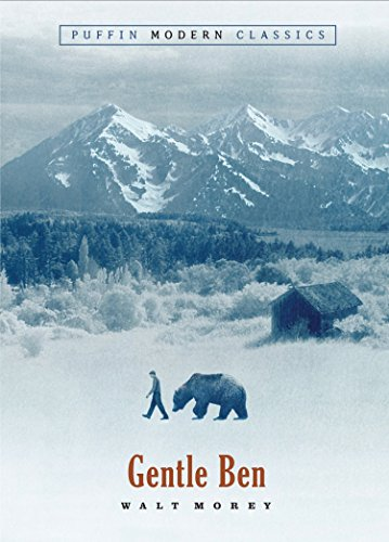 Gentle Ben (Puffin Modern Classics) from Puffin Books