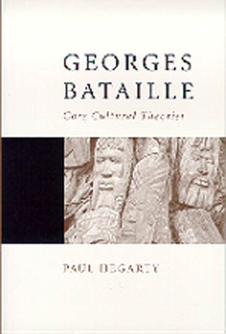 Georges Bataille: Core Cultural Theorist (Core Cultural Theorists series) from Sage Publications Ltd
