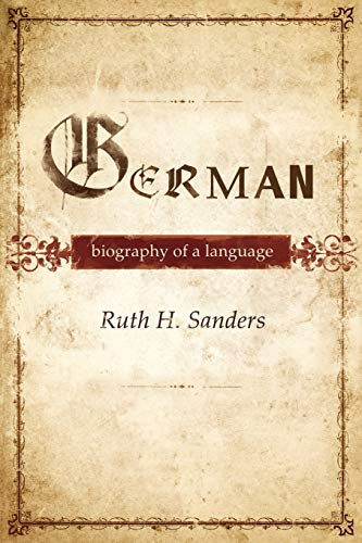 German: Biography Of A Language from Oxford University Press, Usa