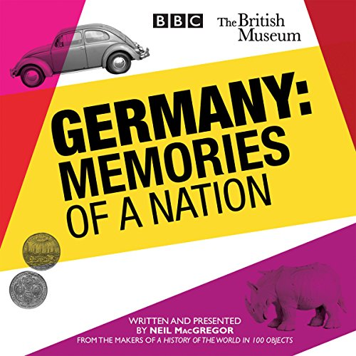 Germany: Memories of a Nation from BBC Physical Audio