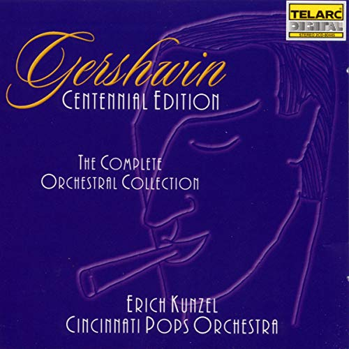Gershwin: The Complete Orchestral Collection from TELARC
