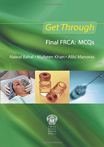 Get Through Final FRCA: MCQs from CRC Press