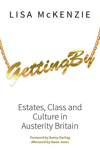 Getting By: Estates, Class and Culture in Austerity Britain from Policy Press